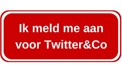 Ik meld me aanvoor Twitter&Co
